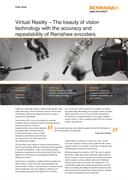 Case study:  Power Plus - Virtual Reality - The beauty of vision technology with the accuracy and repeatability of Renishaw encoders